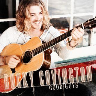 Bucky Covington Good Guys