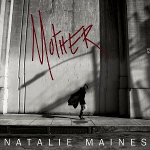 Natalie-Maines-Mother-2013-Album-Tracklist