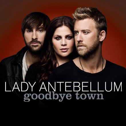 Lady-antebellum-debuts-goodbye-town