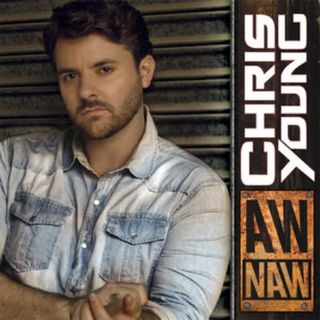 Chris-Young-Aw-Naw-Lyrics