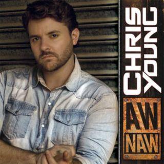 Chris-Young-Aw-Naw-Lyrics