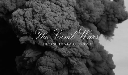Listen-the-civil-wars-new-single-the-one-that-got-away