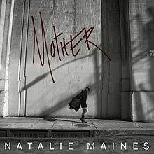 Mother,_by_Natalie_Maines