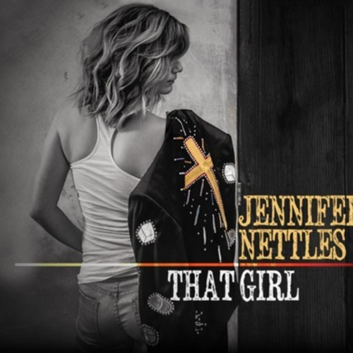 Jennifer Nettles, That Girl