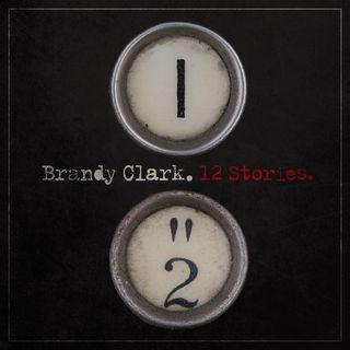 Brandy Clark 12 Stories