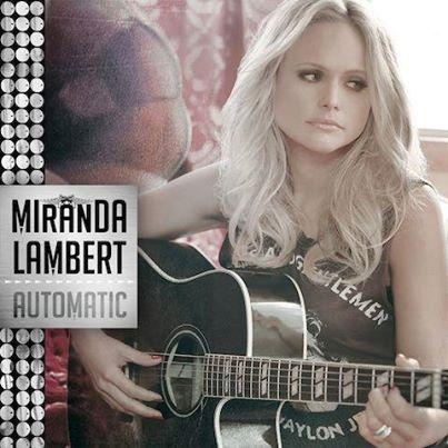 Miranda Lambert - Automatic Single Cover Art