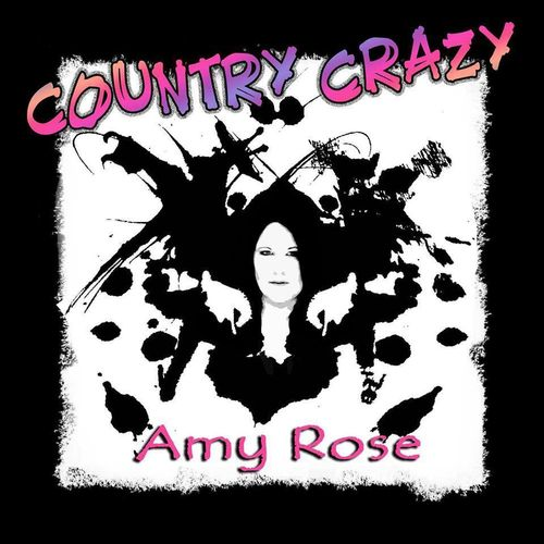 Amy Rose - Country Crazy