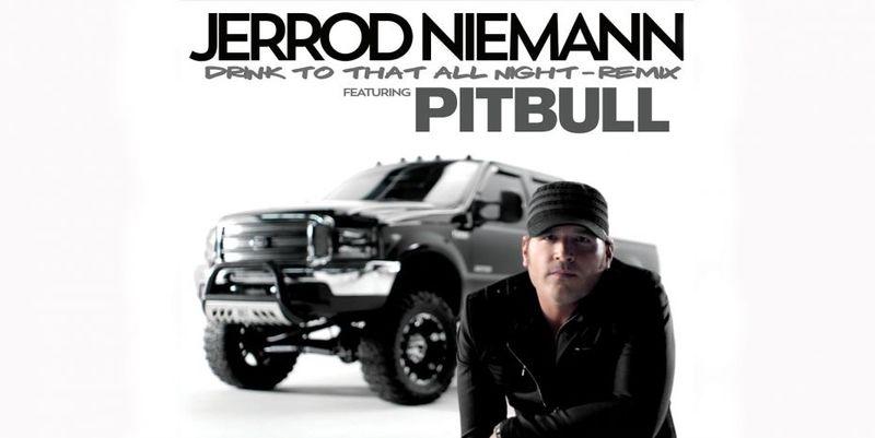 Jerrod Niemann drink to that all night remix
