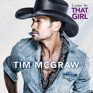 Tim McGraw - Lookin' For That Girl Album Cover art