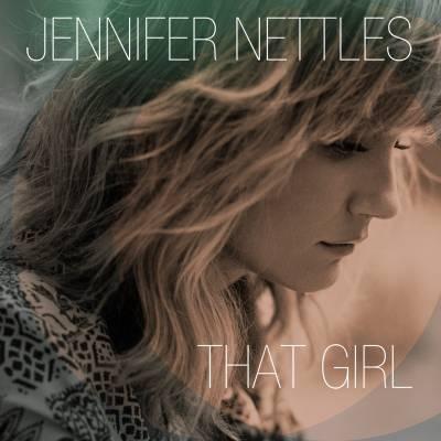 Jennifer Nettles That Girl