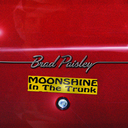 Brad Paisley Moonshine In The Trunk