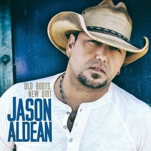 Jason Aldean old boots new dirt album cover