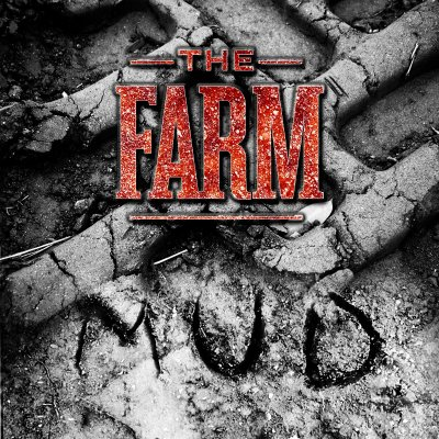 The Farm mud