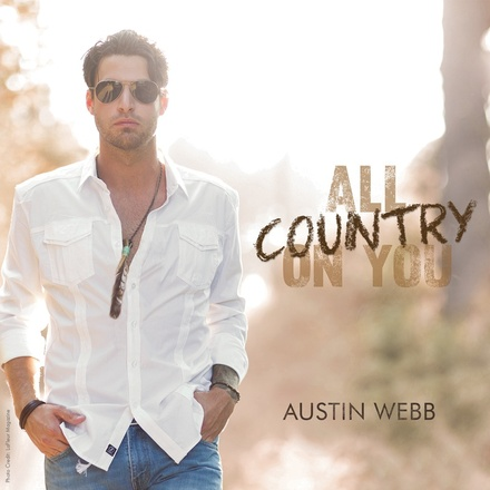 Austin Webb, All Country On You