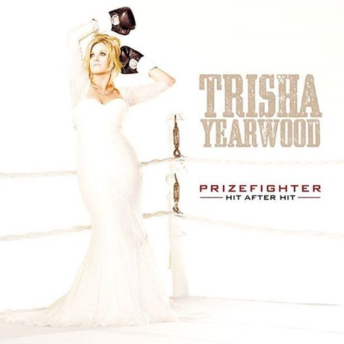 TRisha Yearwood Prizefighter